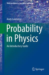 Probability in Physics: An Introductory Guide