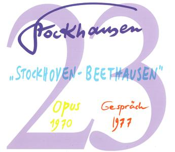 Karlheinz Stockhausen - Text-CD 23 - Stockhoven - Beethausen - Opus 1970, Gespräch 1977 (2011) {3CD Set Stockhausen-Verlag}