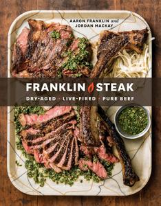 Franklin Steak: Dry-Aged. Live-Fired. Pure Beef.