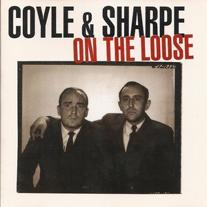 Coyle & Sharpe - On The Loose (1995) {2.13.61} **[RE-UP]**