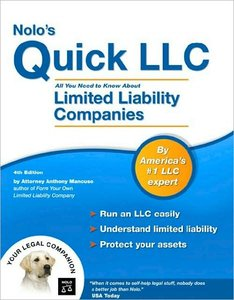 Nolo's Quick LLC: All You Need to Know About Limited Liability Companies (repost)