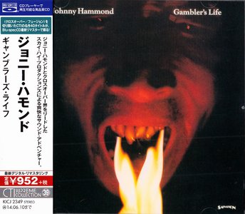 Johnny Hammond - Gambler's Life (1974) {2013 Japan Blu-spec CD CTI Supreme Collection KICJ-2349}
