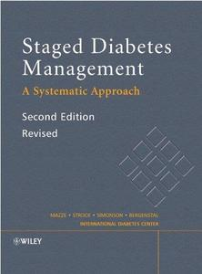 Staged Diabetes Management: A Systematic Approach, Second Edition