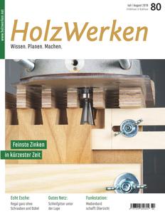 HolzWerken - Juli/August 2019