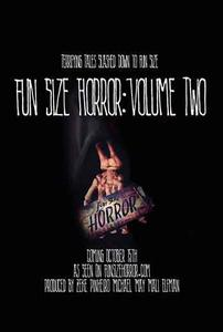 Fun Size Horror: Volume Two (2015)