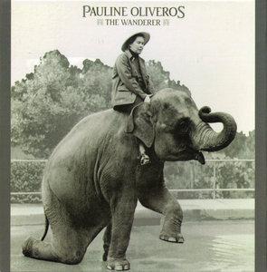 Pauline Oliveros - The Wanderer (2007)