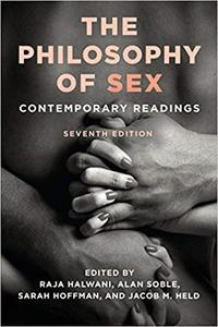 The Philosophy of Sex: Contemporary Readings (7th Edition)