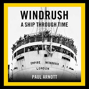 Windrush: A Ship Through Time [Audiobook]