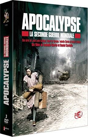 Apocalypse: World War II / Apocalypse: The Second World War / Apocalypse - La 2ème guerre mondiale (2009)