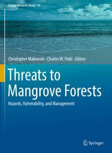 Threats to Mangrove Forests: Hazards, Vulnerability, and Management