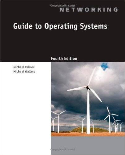 Guide to Operating Systems, 4th Edition