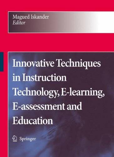 Innovative Techniques in Instruction Technology, E-learning, E-assessment and Education(Repost)