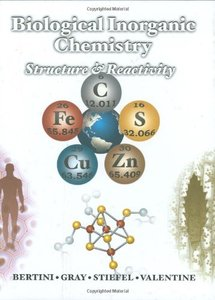 Biological Inorganic Chemistry: Structure and Reactivity (Repost)