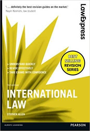 Law Express: International Law (3rd edition)