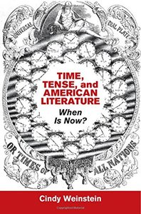 Time, Tense, and American Literature: When Is Now? (repost)