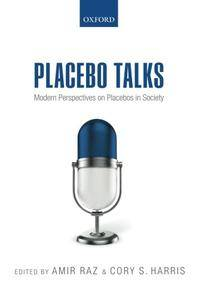 Placebo Talks: Modern perspectives on placebos in society
