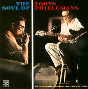 Toots Thielemans - The Soul Of Toots Thielemans (1960) Remastered Reissue 2010 [Re-Up]