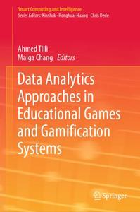 Data Analytics Approaches in Educational Games and Gamification Systems