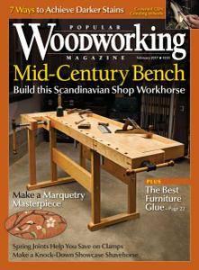 Popular Woodworking - February 2017