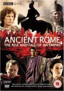 BBC - Ancient Rome: The Rise and Fall of an Empire (2006)