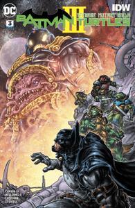 Batman - Teenage Mutant Ninja Turtles III 03 (of 06) (2019) (Digital) (Zone-Empire