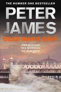 Peter James - Dead Man's Grip