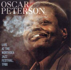 Oscar Peterson - Live At The Northsea Jazz Festival, 1980 (1980) Remastered 1998