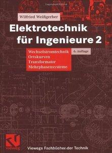 Elektrotechnik für Ingenieure [Repost]