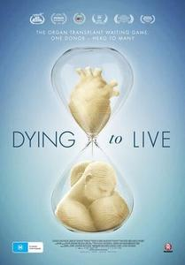 Dying to Live (2018)