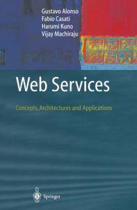 Web Services: Concepts, Architectures and Applications (Repost)