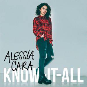Alessia Cara - Know-It-All (2015) [Official Digital Download]
