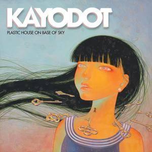 Kayo Dot - Plastic House on Base of Sky (2016) [TR24][OF]