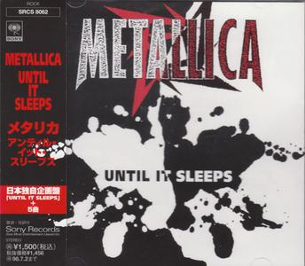 Metallica - Until It Sleeps (Japan CD5) (1996) {Sony}