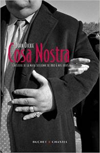 Cosa Nostra : L'histoire de la mafia Sicilienne - John Dickie (Repost)