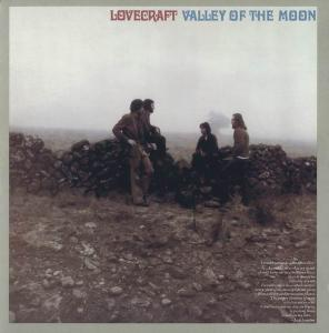 Lovecraft - Valley of the Moon (1970) [Reissue 2008]