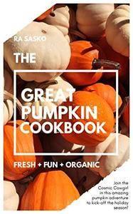 The Great Pumpkin Cookbook