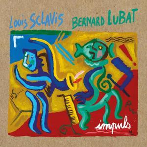 Louis Sclavis, Bernard Lubat - Impuls (2018)