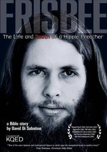 Frisbee: The Life and Death of a Hippie Preacher (documentary)