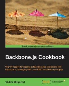 Backbone.js Cookbook (repost)