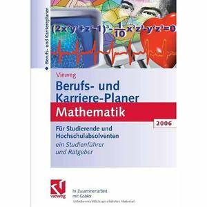 Vieweg Berufs- und Karriere-Planer Mathematik 2006 by Christian Falz