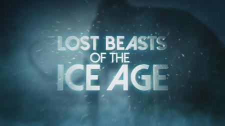 Sci Ch. - Lost Beasts of the Ice Age (2019)