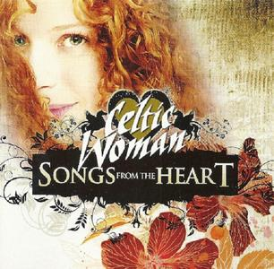 Celtic Woman ‎– Songs From The Heart (2010)