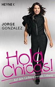 Hola Chicas!: Auf dem Laufsteg meines Lebens [Repost]