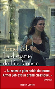La Disparue de l'île Monsin - Armel JOB