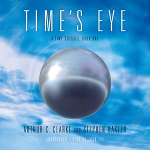 «Time's Eye» by Arthur C. Clarke,Stephen Baxter