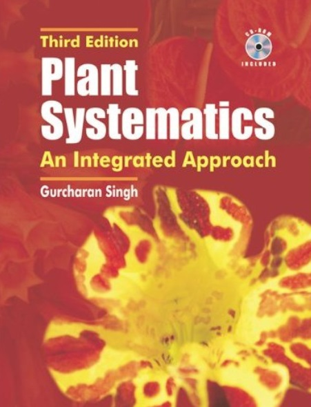 Plant Systematics: An Intergrated Approach (3rd Edition)