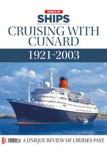 World Of Ships - Issue 23 - Cruising with Cunard 1921-2003 - January 2020