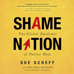 «Shame Nation» by Sue Scheff