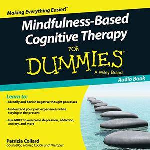 Mindfulness-Based Cognitive Therapy for Dummies [Audiobook]