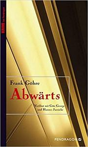 Abwärts - Frank Göhre